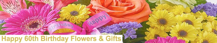 60th Birthday Flowers & Gifts